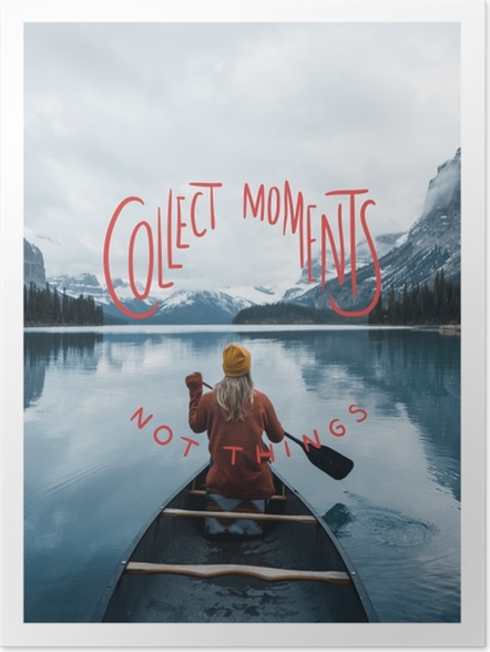 Plakat Collect moments not things - Motywacyjne