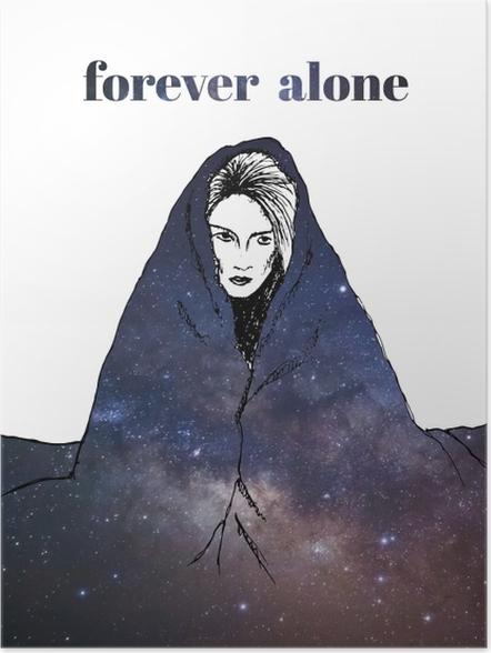 Plakat Forever alone - Demotywacyjne