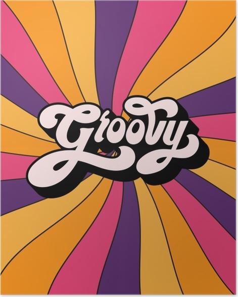 Plakat Groovy - Motywacyjne