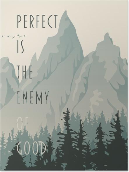 Plakat Lepsze jest wrogiem dobrego. - Motywacyjne