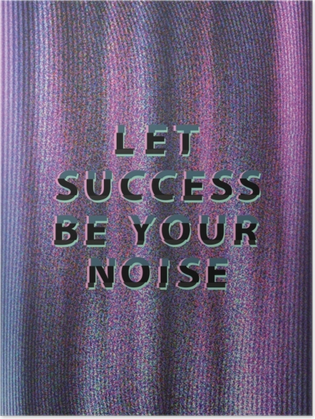 Plakat Let success be your noise - Motywacyjne