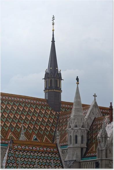Plakát Matthias kostel v Budapešti - Památky