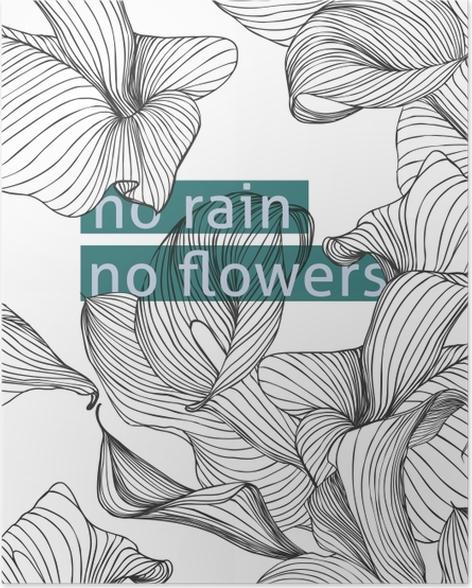 Plakat No rain, no flowers - Motywacyjne