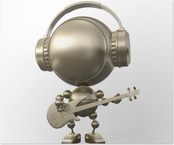 Plakát Pohodě robotické figurka hraje na kytaru ve sluchátkách - Hudba