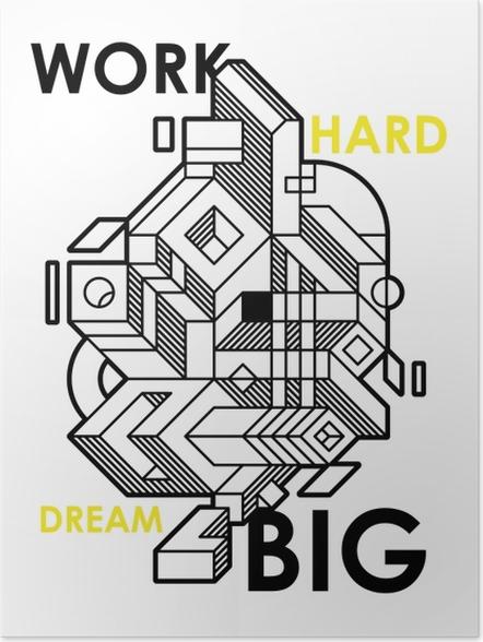 Plakat Pracuj ciężko, miej wielkie marzenia. - Motywacyjne