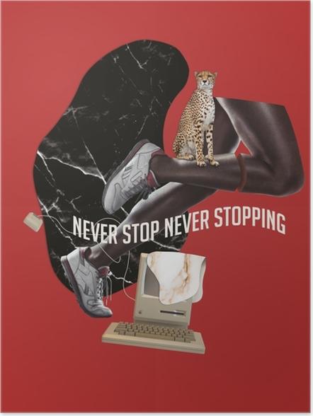 Plakat samoprzylepny Nigdy nie przestawaj. Nigdy się nie zatrzymuj. - Motywacyjne