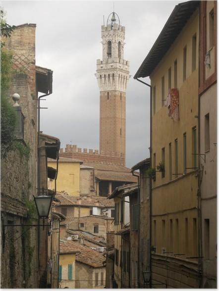 Plakát Siena vista Torre del Mangia dai Vicoli del Palio - Prázdniny