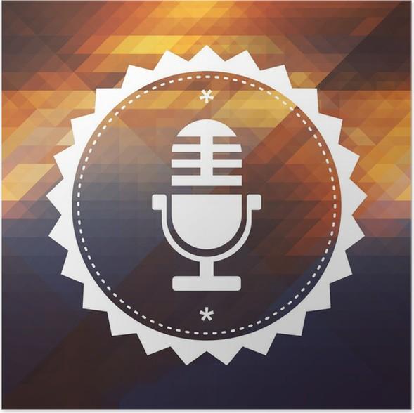 Poster Mikrofon-Symbol auf Retro Triangle Hintergrund. • Pixers ...