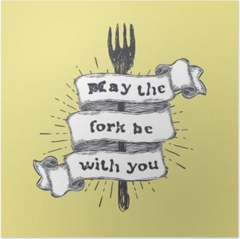 Poster Möge die Gabel mit dir sein. Küche und kochendes Essen bezogen, lustiges Zitat an Hand gezeichnetes Band auf gelbem Hintergrund. Vektorweinleseillustration.