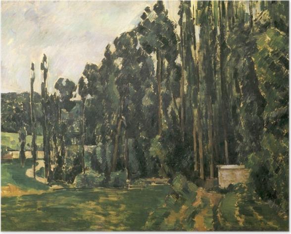 Poster Paul Cézanne - Pappeln - Reproduktion