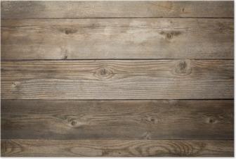 Poster Rustikalen verwitterten Holz Hintergrund