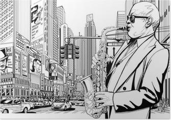 Poster Saxophonist in einer Straße von New-York