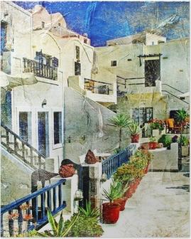 Poster Straßen von Santorini - Kunstwerk im Malstil