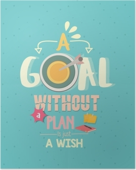 a goal without a plan is just a wish quotes word poster Poster