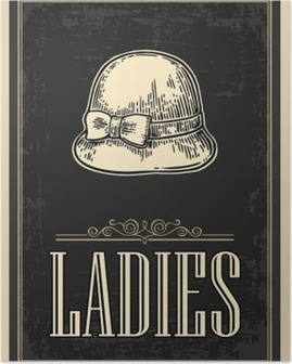 Póster Aseo retro del cartel del grunge de la vendimia. Señoras. la vendimia del vector ilustración grabada sobre un fondo negro. Para bares, restaurantes, cafeterías, pubs