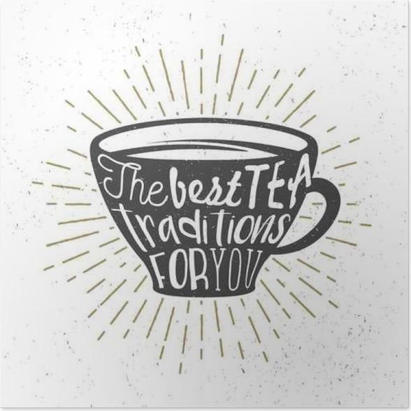 Póster Cartel creativo con la silueta taza de té y texto ...