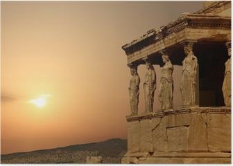 Caryatids on the Athenian Acropolis at sunset, Greece Poster