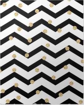 Póster Chevron zigzag blanco y negro de patrones sin fisuras con lunares de brillo dorado