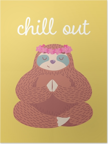 Póster Chill out -