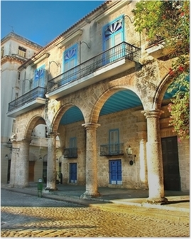 Colonial architecture in Havana Poster