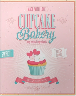 Poster Cupcake affiche vintage. Vector illustration.