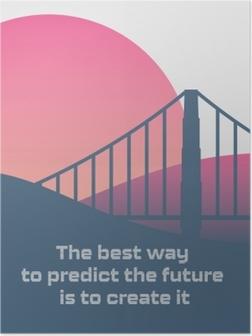 Poster De beste manier om de toekomst te voorspellen, is door het zelf te maken.