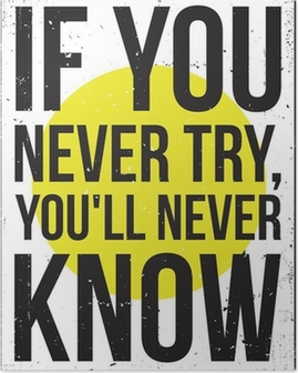 Poster Inspiratie motivatie poster. grunge