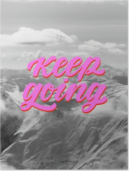 Poster Keep going -