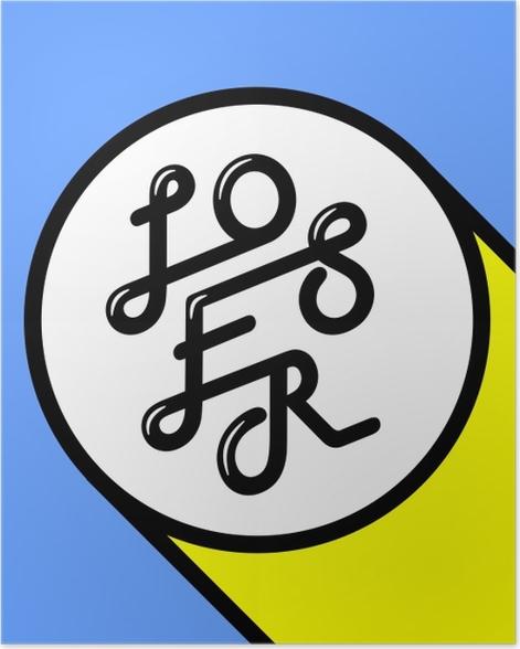 Loser Poster - Demotivational