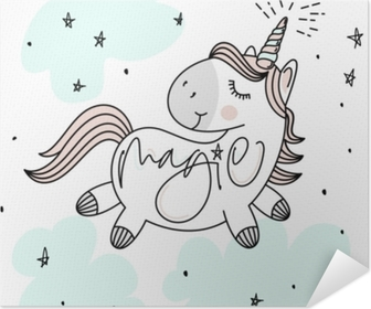 Magic cute unicorn, stars, clouds and hand lettering poster, greeting card, vector illustration with outline Poster