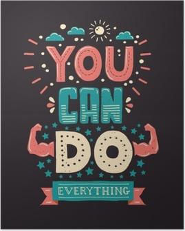 Poster Modern plat design hipster illustratie met uitdrukking U kunt doen