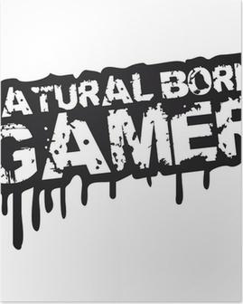 Natural Born Gamer Stempel Graffiti Poster