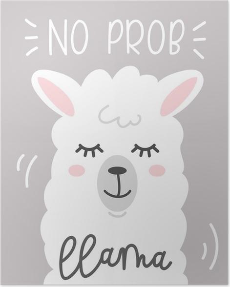 no prob-llama cute card with cartoon llama. motivational and