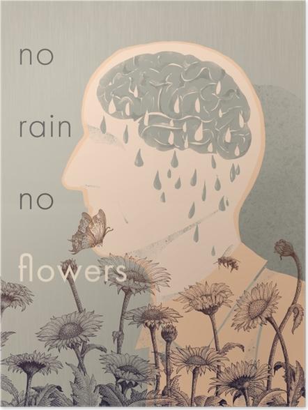 Poster No rain, no flowers -
