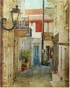 old greek streets- artistic picture Poster