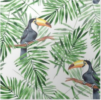 Palm leaves and Toucan. Watercolor seamless pattern 4 Poster