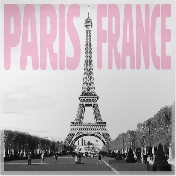 Paris france romantic card with pink quote and vectorized photo of eiffel tower in black and white poster