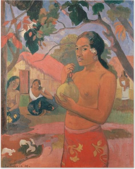 Póster Paul Gauguin - Ea Haere- ia oe (mujer con un mango) - Reproducciones