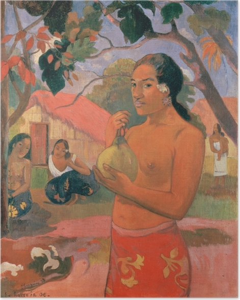 Paul Gauguin - Ea Haere ia oe (Woman with a Mango) Poster - Reproductions