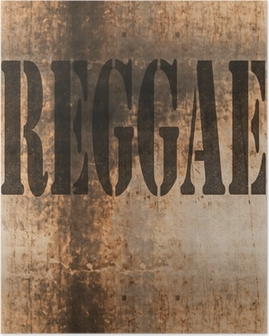 reggae word music abstract grunge background Poster