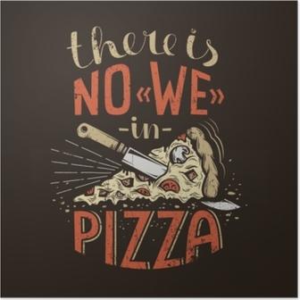 Poster Retro bokstäver finns det ingen vi i pizza på en mörk bakgrund. sliten grunge konsistens på ett separat lager och kan lätt avaktiveras.