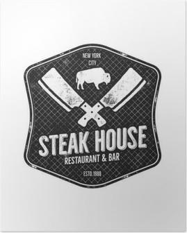 Poster Steak House vintage Label. Typografie boekdruk design. Vector steak house retro logo. Inclusief bbq grill symbolen voor het aanpassen van steak house badge. geïsoleerd Monochrome insignia