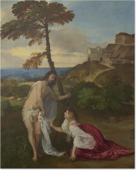 Póster Tiziano - Noli me tangere - Reproducciones