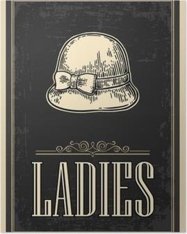 Poster Toilettes rétro affiche grunge vintage. Dames. Vector vintage gravé illustration sur fond noir. Pour les bars, les restaurants, les cafés, les pubs