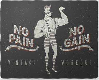 "Poster Uitstekende affiche met circus sterke man en de slogan: ""no pain no gain"""