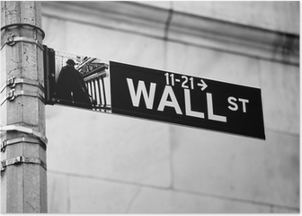 Wall Street road sign in the corner of New York Stock Exchange Poster