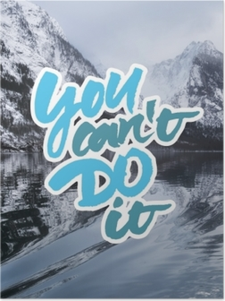 Poster You can't do it