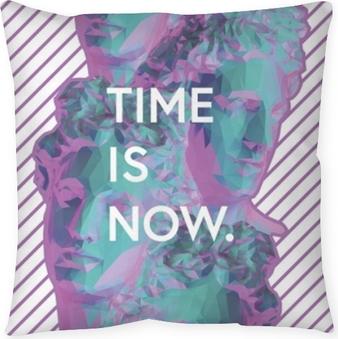 Poszewka na poduszkę Time is now