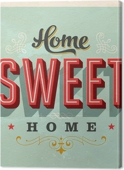 Home Sweet Home - Vector EPS10. Grunge effects can be removed Premium prints