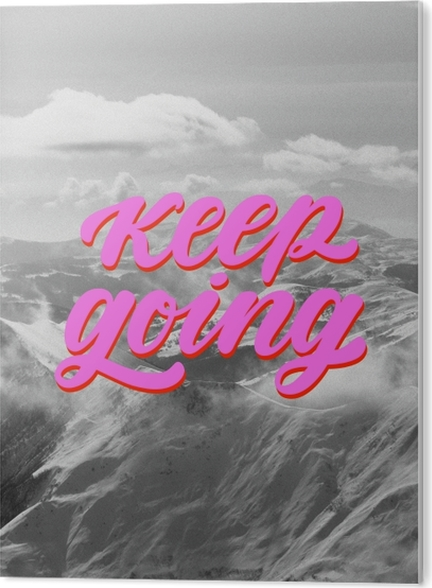 Keep going PVC Print - Motivations